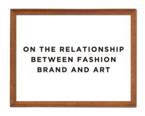 アートとファッションブランドの密接な関係。その活動内容を知る